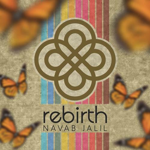 Navab Jalil - Rebirth