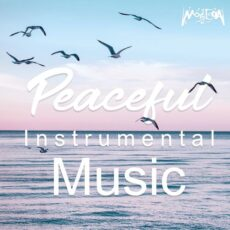 Peaceful Instrumental Music