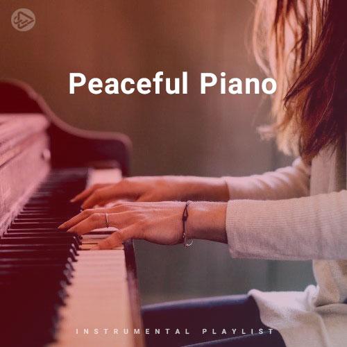 Peaceful Piano (Playlist By SONGSARA.NET)
