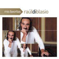 Raul di Blasio Mis Favoritas