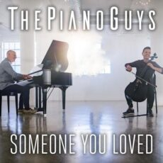 The Piano Guys Someone You Loved
