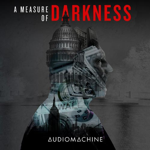 Audiomachine - A Measure of Darkness
