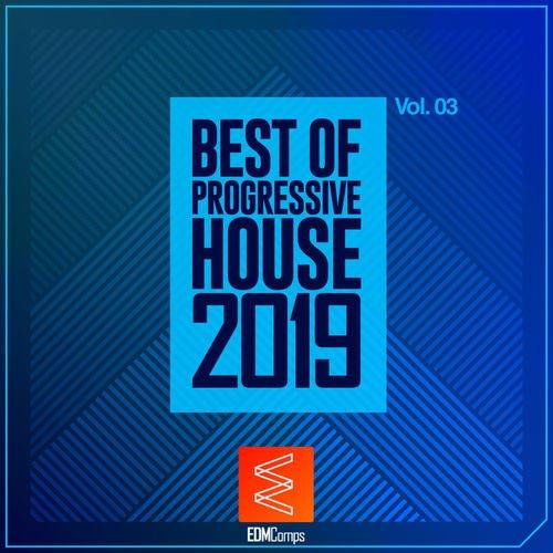 Best of Progressive House 2019, Vol. 03