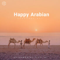 Happy Arabian (Playlist By SONGSARA.NET)