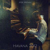 Jesse Brown Havana 2012