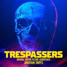 Jonathan Snipes Trespassers