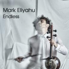 Mark Eliyahu Endless