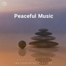 Peaceful Music (Playlist By SONGSARA.NET)