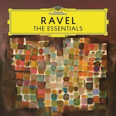 Ravel: The Essentials