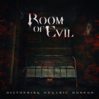 Room of Evil - Disturbing Organic Horror