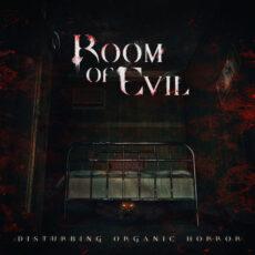 Room of Evil - Disturbing Organic Horror