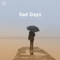 Sad Days (Playlist By SONGSARA.NET)