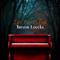 Trevor Loucks Zen Piano Fall