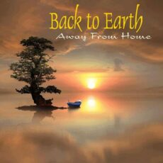 Back to Earth Away from Home