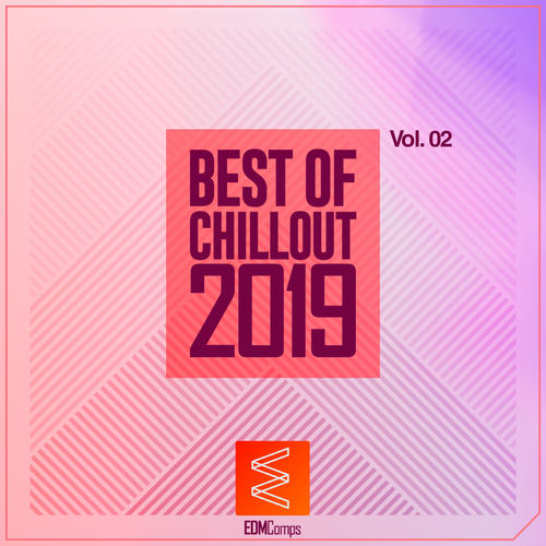 Best of Chillout 2019, Vol. 02