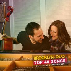TOP 40 Songs Brooklyn Duo