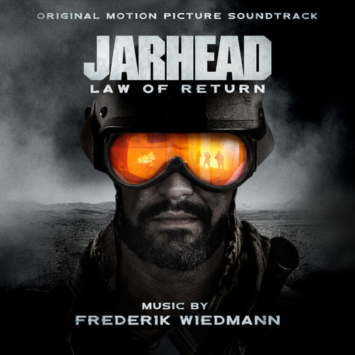 Frederik Wiedmann Jarhead: Law of Return