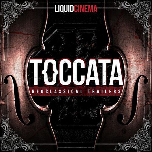 Liquid Cinema Toccata