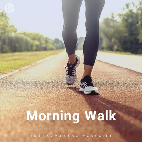 Morning Walk (Playlist By SONGSARA.NET)