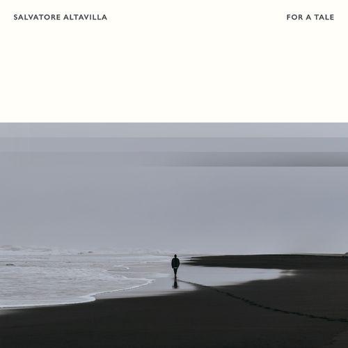 Salvatore Altavilla For A Tale