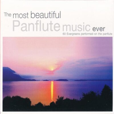 The Most Beautiful Panflute Music Ever