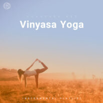 Vinyasa Yoga (Playlist By SONGSARA.NET)