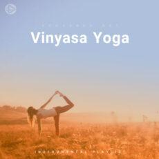 Vinyasa Yoga (Playlist By SONGSARA.NET)