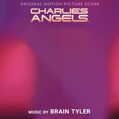 Brian Tyler Charlie's Angels