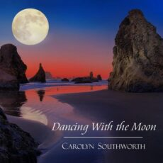 Carolyn Southworth Dancing with the Moon