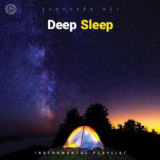 Deep Sleep (Playlist By SONGSARA.NET)