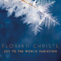 Florian Christl Joy to the World Variation