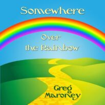 Greg Maroney Somewhere over the Rainbow