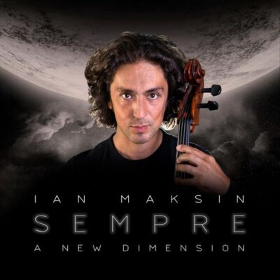 Ian Maksin Sempre: A New Dimension