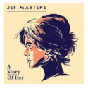 Jef Martens A Story of Her