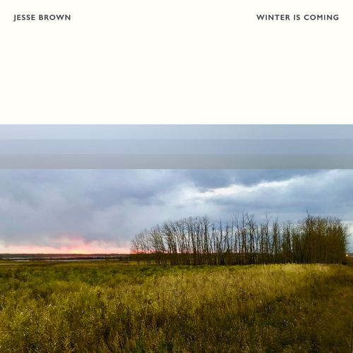 Jesse Brown Winter Is Coming