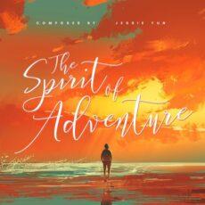 Jessie Yun The Spirit of Adventure