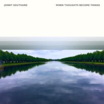 When Thoughts Become Things