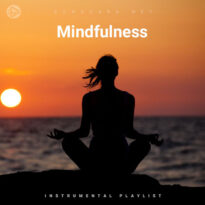 Mindfulness (Playlist By SONGSARA.NET)