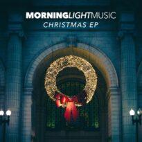 Morninglightmusic Christmas - EP