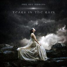 Phil Rey Tears in the Rain