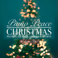 Piano Peace Christmas Piano Lullabies