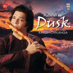 Rakesh Chaurasia Melodies at Dusk