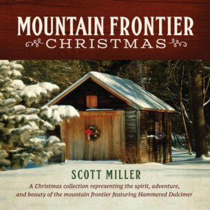 Scott Miller Mountain Frontier Christmas