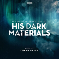 Lorne Balfe The Musical Anthology of His Dark Materials