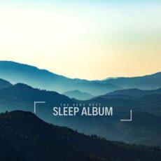 The Very Best Sleep Album