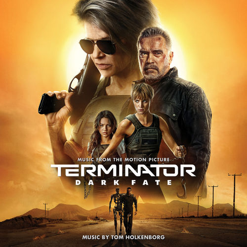 Tom Holkenborg - Terminator: Dark Fate