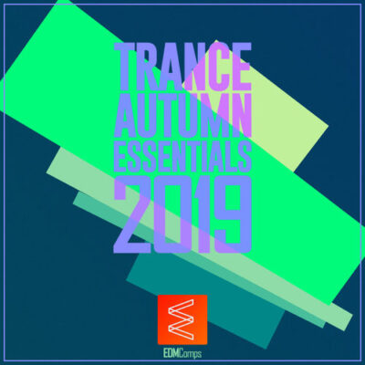Trance Autumn Essentials 2019