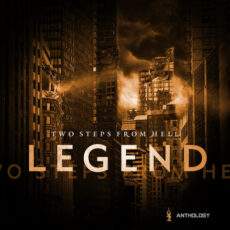 Two Steps from Hell Legend Anthology