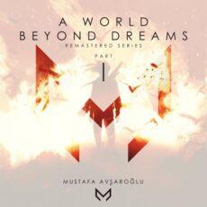 A World Beyond Dreams, Pt. 1