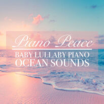 Baby Lullaby Piano Ocean Sounds